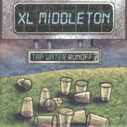 """XL Middleton - Tap Water Runoff, 12"""" EP"""