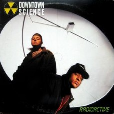 """Downtown Science - Radioactive, 12"""", 33 ⅓ RPM"""