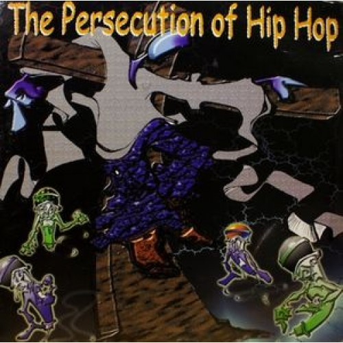 Various - The Persecution Of Hip Hop, 2xLP, Compilation