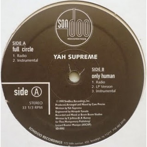 "Yah Supreme - Full Circle / Only Human, 12"", 33 ⅓ RPM"