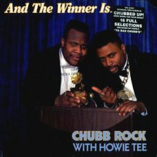 Chubb Rock With Howie Tee - And The Winner Is..., LP, Album, Promo