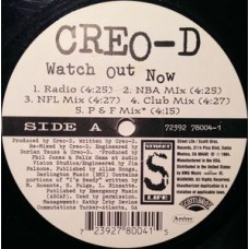"Creo-D - Watch Out Now, 12"", 33 ⅓ RPM"