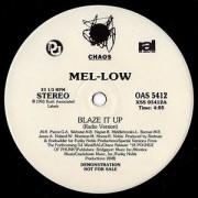 "Mel-Low - Blaze It Up, 12"", 33 ⅓ RPM, Promo"