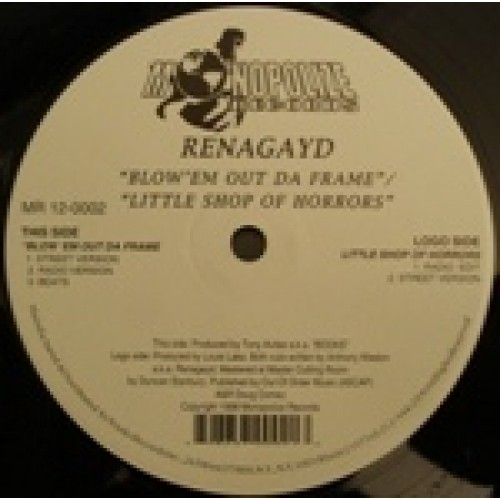 Renagayd - Blow 'Em Out Da Frame / Little Shop Of Horrors, 12""