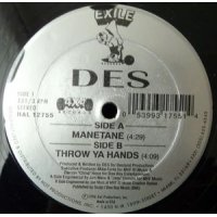 Des - Manetane / Throw Ya Hands, 12""