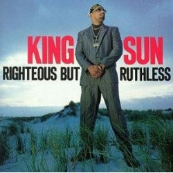 King Sun - Righteous But Ruthless, LP, Album