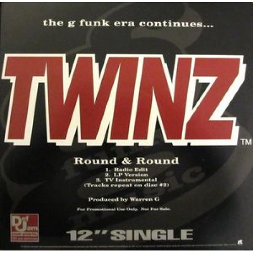 "Twinz / Dove Shack / G Funk Era - Round & Round / Summertime In The LBC / The G Funk Era Continues..., 12"", Promo, Single"