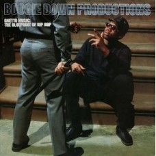 Boogie Down Productions - Ghetto Music: The Blueprint Of Hip Hop (Expanded Edition), CD, Album, Reissue, Remastered
