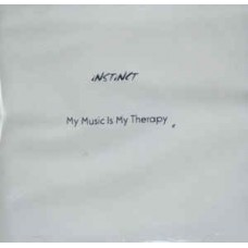 iNSTiNCT - My Music Is My Therapy, CDr, EP