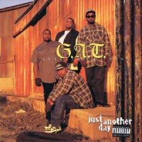 G.A.T. Gangstas & Thugs - Just Another Day, LP, Album