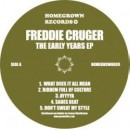 "Freddie Cruger - The Early Years EP, EP, 12"", 33 ⅓ RPM"