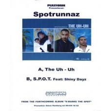 "Spotrunnaz - The Uh - Uh / S.P.O.T., 12"", White Label, Promo"