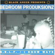 "Bedroom Produksionz - S.E.L.F. / I Know Ways, 12"""
