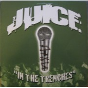 """J.U.I.C.E. - In The Trenches, 12"""""""