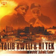 "Talib Kweli & Hi-Tek : Reflection Eternal - Move Somethin', 12"", 33 ⅓ RPM"
