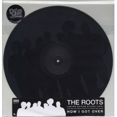 """The Roots - How I Got Over, 12"""", 33 ⅓ RPM, Single Sided, Etched, Limited Edition"""