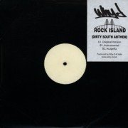 """Why-D - Rock Island (Dirty South Anthem), 12"""", White Label"""