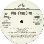 "Wu-Tang Clan - Wu-Tang Clan Ain't Nuthing Ta F' Wit / Shame On A Nigga, 12"", Promo"