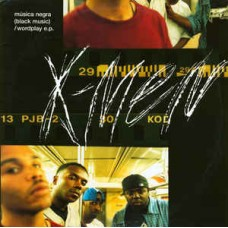 "X-Men - Música Negra (Black Music) / Wordplay E.P., 12"", 33 ⅓ RPM, EP"