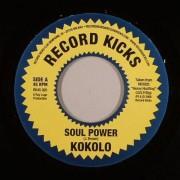"""Kokolo - Soul Power, 7"""", 45 RPM"""