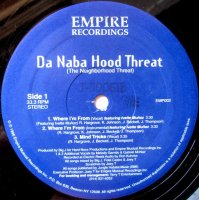 "Da Naba Hood Threat - Where I'm From, 12"", 33 ⅓ RPM"