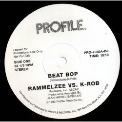 "Rammelzee vs. K-Rob - Beat Bop, 12"", Promo, 33 ⅓ RPM, Unofficial Release"