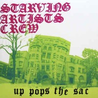 Starving Artists Crew - Up Pops The Sac, 2xLP