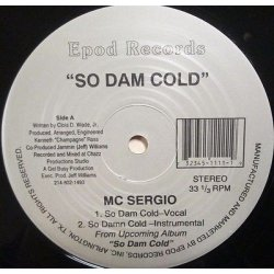 "MC Sergio - Child Support / So Dam Cold, 12"", Single"