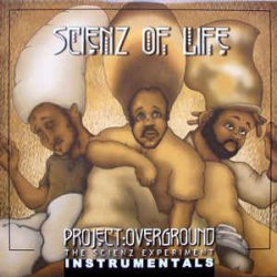 Scienz Of Life - Project Overground: The Scienz Experiment Instrumentals, 2xLP