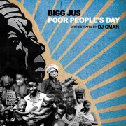 Bigg Jus - Poor People's Day, LP, Album