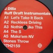 """J Dilla - Ruff Draft Instrumentals, 12"""", 33 ⅓ RPM"""