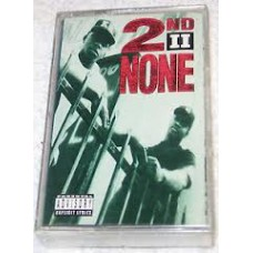2nd II None - 2nd II None, Cassette, Album