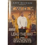 Ant Banks Presents T.W.D.Y. - Lead The Way, Cassette, Album