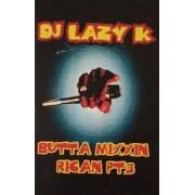 DJ Lazy K - Butta Mixxin Rican Pt.3, Cassette, Mixed