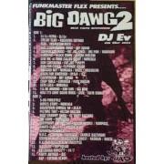 Funkmaster Flex, DJ Ev & Def Squad - Big Dawg Volume 2, Cassette, Mixed