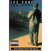 Ice Cube - You Know How We Do It, Cassette, Single
