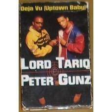 Lord Tariq & Peter Gunz - Deja Vu (Uptown Baby) / Marmalade, Cassette, Single