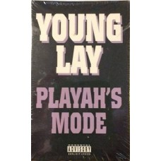 Young Lay - Playah's Mode, Cassette, Single