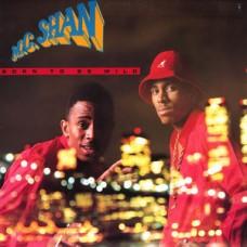 MC Shan - Born To Be Wild, LP