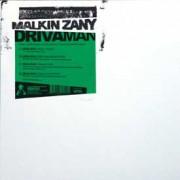 """Malkin Zany - Driva' Man, 12"""""""