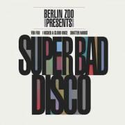 Berlin Zoo - Super Bad Disco, LP