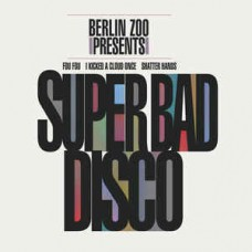 Berlin Zoo - Super Bad Disco, LP