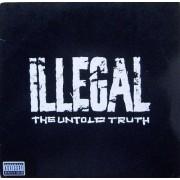 Illegal - The Untold Truth, LP, Album