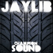 Jaylib - Champion Sound, 2xLP, Reissue