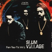 Slum Village - Fan-Tas-Tic Vol. 1, 2xLP, Reissue