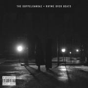 The Doppelgangaz - Rhyme Over Beats, 2xLP