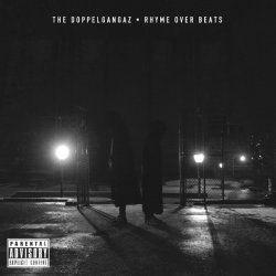 The Doppelgangaz - Rhyme Over Beats, 2xLP
