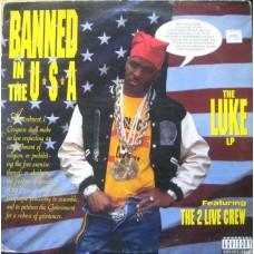 Luke Featuring The 2 Live Crew - Banned In The U.S.A. - The Luke LP, LP, Album