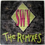 "SWV - The Remixes, 12"", EP"