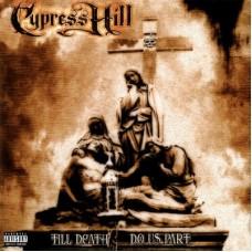 Cypress Hill - Till Death Do Us Part, 2xLP, Reissue